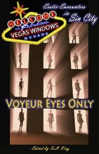 Voyeur Eyes Only
